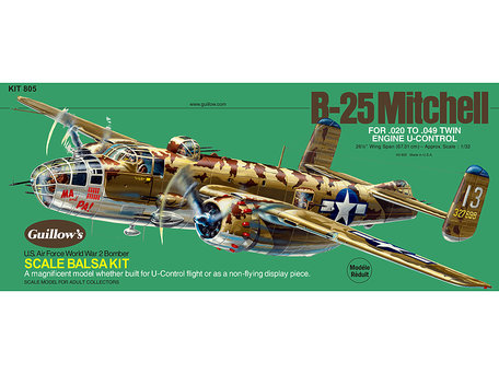 Guillow's N.A. B-25 Mitchell 1:32 (805)
